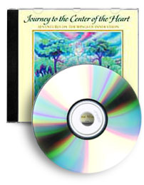 Journey to the Center of the Heart: Adventure on the Wings of Inner Vision (CD)
